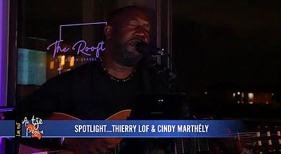Spotlight : Thierry Lof & Cindy Marthely